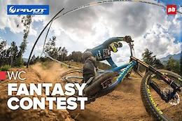 Pivot - UCI World Champs DH - Val di Sole Fantasy Contest