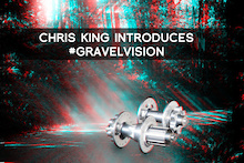 Chris King Pioneers Gravel Vision