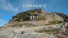 """Video: Canada""""u - Top of the World to Dirt Merchant"""