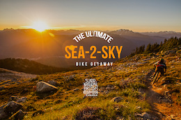 The Ultimate Sea to Sky Bike Getaway Contest