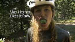 Max Horner Likes it RAW - Video