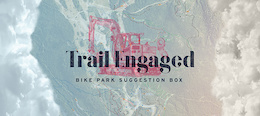 Want to Make the Bike Park Radder? - WMBP Trail Engaged