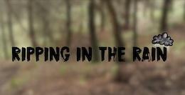 Ripping in the Rain: Twelve50 Bikes - Video