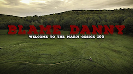 Blame Danny: Welcome to the Marji Gesick 100 – Video