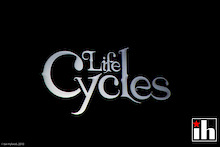 Life Cycles - More Tour Dates! (and DVD Update)
