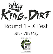 King of Dirt - Round 1. X Fest (UK)
