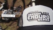 Video: Oregon Enduro Hood River - Race Day One